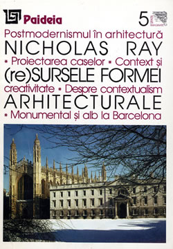 Postmodernismul in architectura by Nicholas Ray